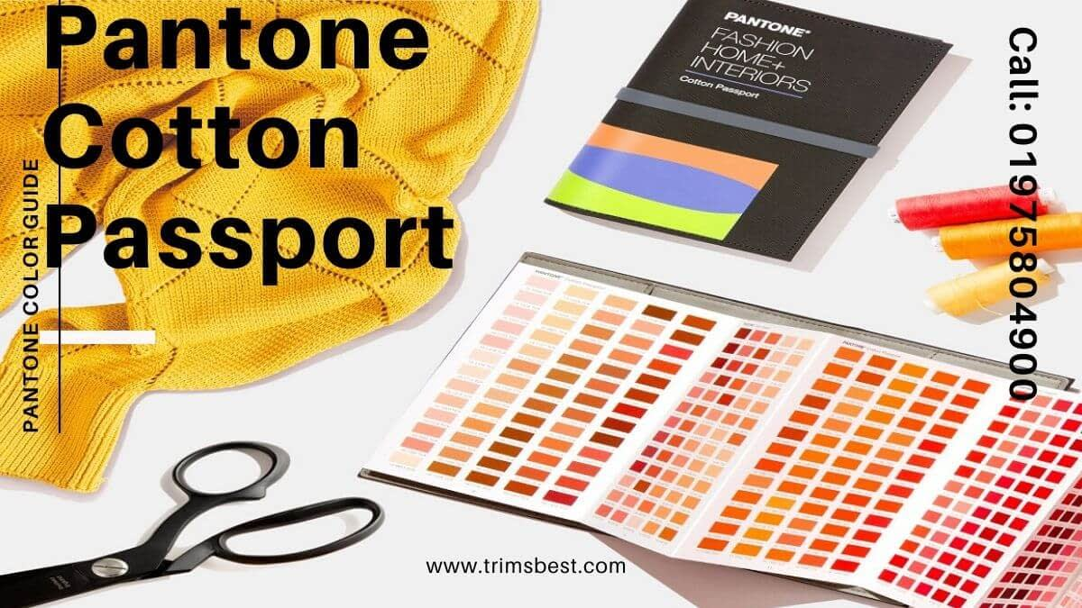 Pantone Cotton Passport GUIDE Trims Best Ltd